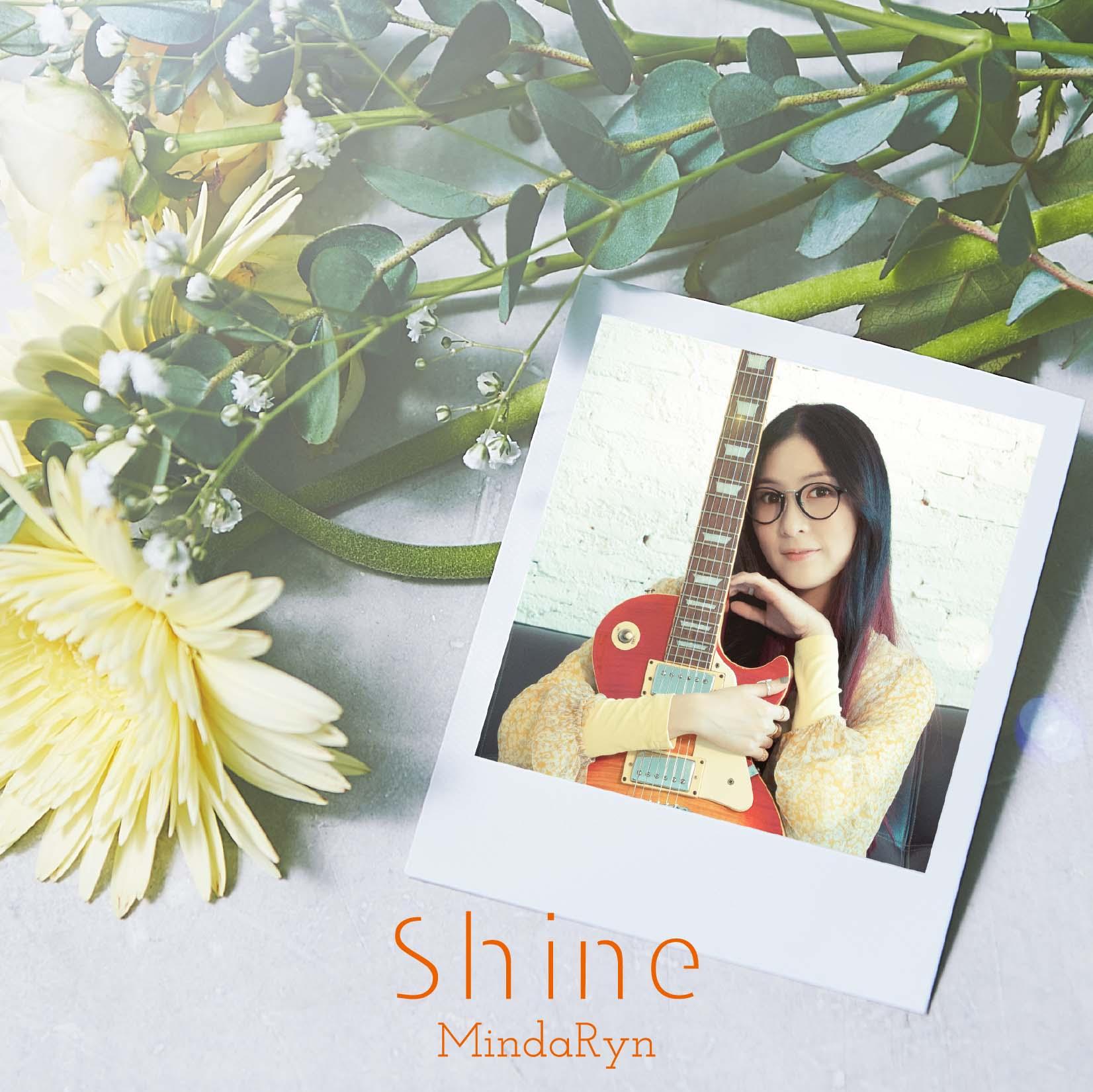 タイ人アニソンシンガー・MindaRyn(マイダリン) 3rd Single「Shine」ジャケット写真、アーティスト写真、全曲試聴動画公開!TVアニメ『サクガン』エンディングテーマを担当!