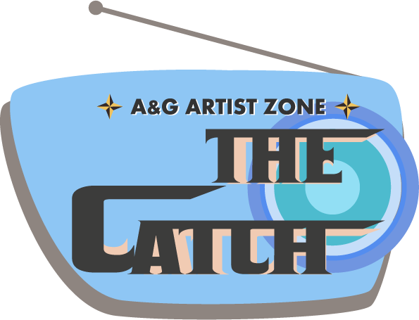 A&G ARTIST ZONE THE CATCH